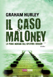 Cover of Il caso Maloney