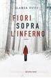 Cover of Fiori sopra l'inferno