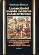 Cover of La nascita del mondo moderno in Asia Orientale