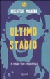 Cover of Ultimo stadio. In viaggio tra i tifosi d'Italia