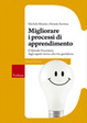 Cover of Migliorare i processi di apprendimento. Il metodo Feuerstein: dagli aspetti teorici alla vita quotidiana