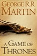 Cover of A Game of Thrones (A Song of Ice and Fire, Book 1)