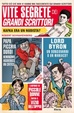 Cover of Le vite segrete dei grandi scrittori