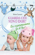Cover of Guarda che sono due