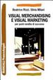 Cover of Visual merchandising e visual marketing per punti vendita di successo