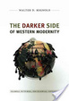 Cover of The Darker Side of Western Modernity