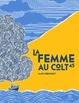 Cover of La femme au colt 45