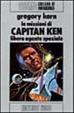 Cover of Le missioni di Capitan Ken libero agente spaziale