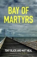 Cover of Bay of Martyrs