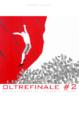 Cover of Oltrefinale 2