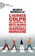 Cover of L'audace colpo dei quattro di Rete Maria che sfuggirono alle Miserabili Monache