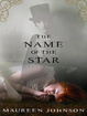 Cover of The Name of the Star (Shades of London, Book 1)