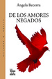 Cover of De los amores negados