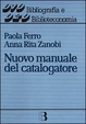 Cover of Nuovo manuale del catalogatore