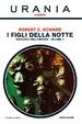 Cover of I figli della notte - Racconti dell'orrore - Vol. 1