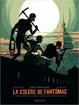 Cover of La colère de Fantômas, Tome 2