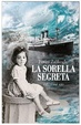 Cover of La sorella segreta