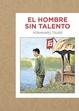 Cover of El hombre sin talento