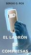 Cover of El ladrón de compresas
