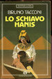 Cover of Lo schiavo Hanis