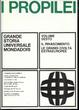 Cover of I propilei : grande storia universale Mondadori - Vol. VI