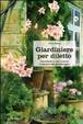 Cover of Giardiniere per diletto. Contributo a una cultura irregolare del giardinaggio
