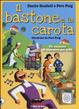 Cover of Il bastone e la carota. Un racconto di economia per tutti