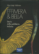 Cover of Effimera & bella