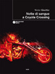 Cover of Notte di sangue a Coyote Crossing