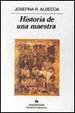 Cover of Historia de una maestra