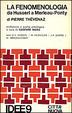 Cover of La fenomenologia da Husserl a Merleau-Ponty