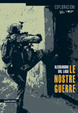 Cover of Le nostre guerre