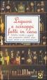 Cover of Liquori e sciroppi fatti in casa