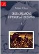 Cover of Globalizzazione e problema educativo. Vol. 1