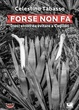 Cover of Forse non fa