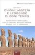 Cover of Enigmi, misteri e leggende di ogni tempo