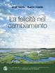 Cover of La felicità nel cambiamento