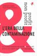 Cover of L' era della contaminazione