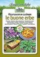 Cover of Riconoscere e cucinare le buone erbe