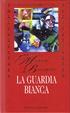 Cover of La guardia bianca