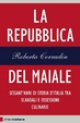 Cover of La repubblica del maiale