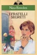 Cover of I fratelli segreti