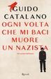 Cover of Ogni volta che mi baci muore un nazista