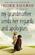 Cover of My Grandmother Sends Her Regards and Apologises