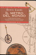 Cover of Il metro del mondo