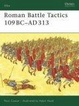 Cover of Roman Battle Tactics 109BC-AD313