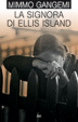Cover of La signora di Ellis Island
