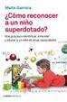 Cover of Cómo reconocer a un niño superdotado