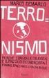 Cover of Terronismo. Perché l'orgoglio (sudista) e il pregiudizio (nordista) stanno spaccando l'Italia in due