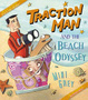 Cover of Traction Man and the Beach Odyssey